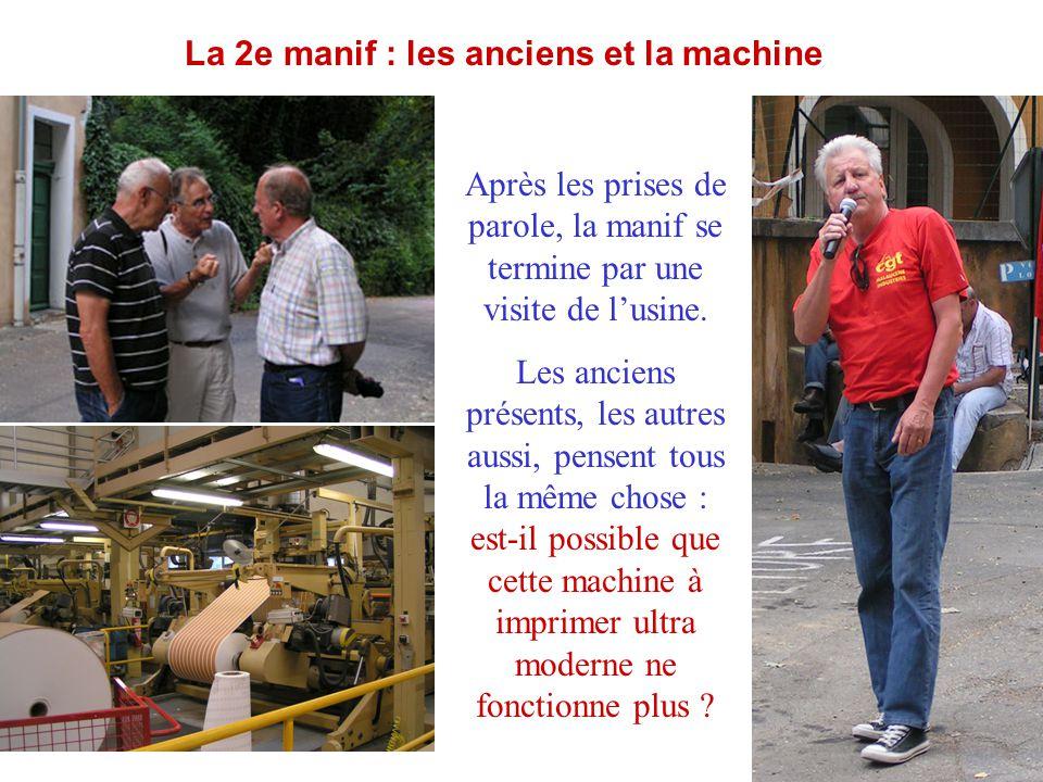La 2e manif : les anciens et la machine