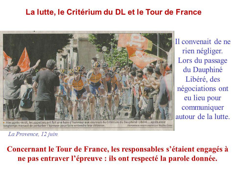 La lutte, le Critérium du DL et le Tour de France