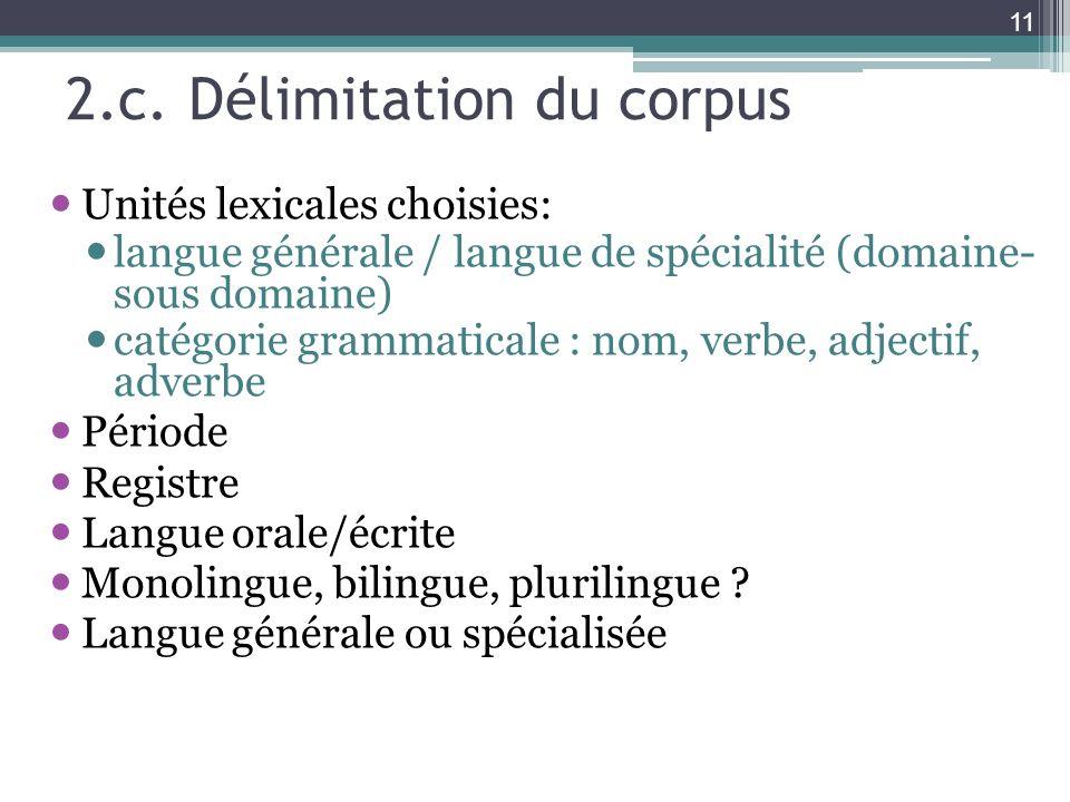 2.c. Délimitation du corpus