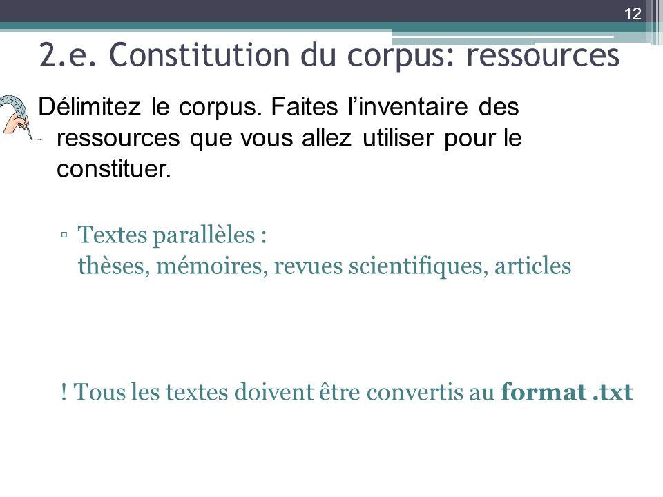 2.e. Constitution du corpus: ressources