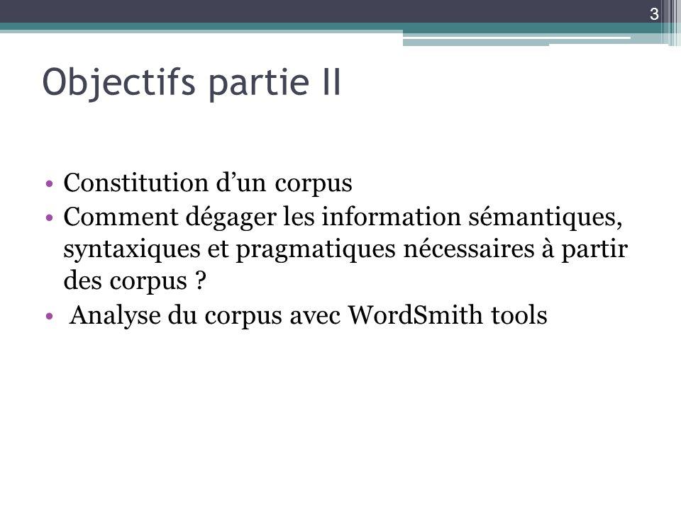 Objectifs partie II Constitution d'un corpus