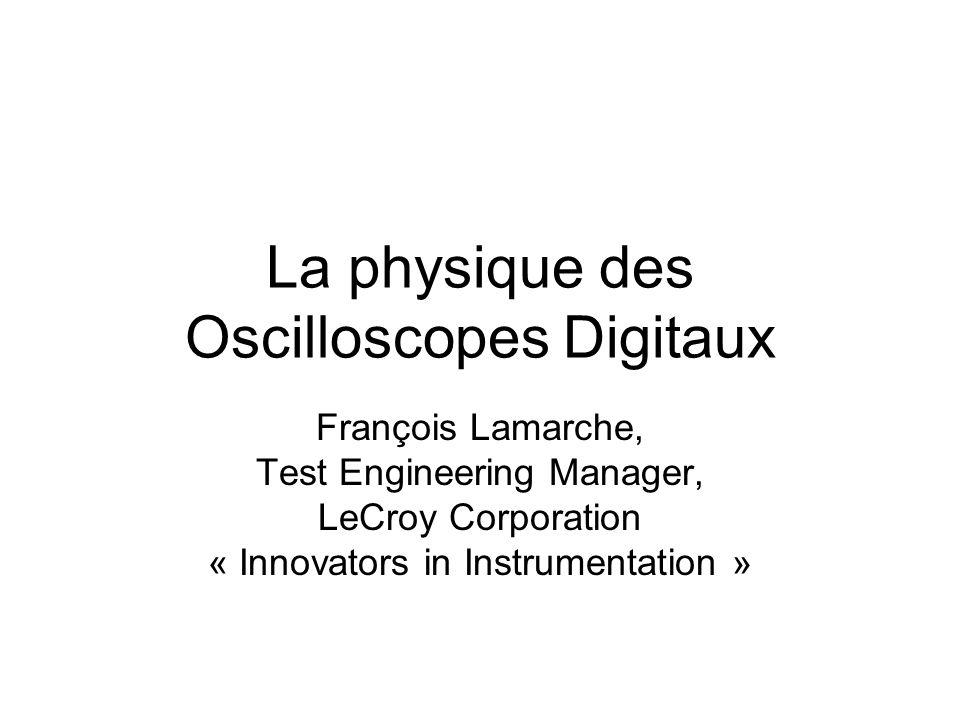 La physique des Oscilloscopes Digitaux