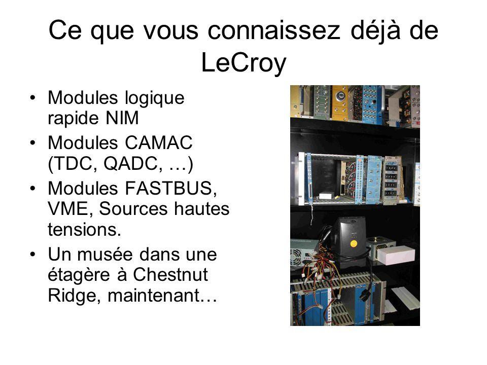 Ce que vous connaissez déjà de LeCroy