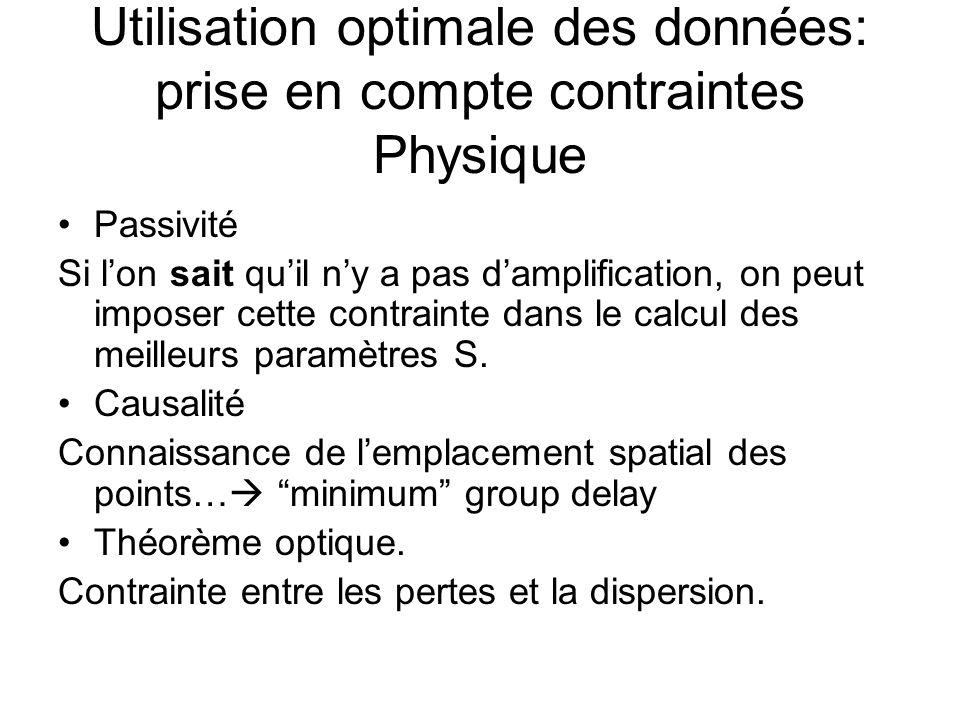 Utilisation optimale des données: prise en compte contraintes Physique