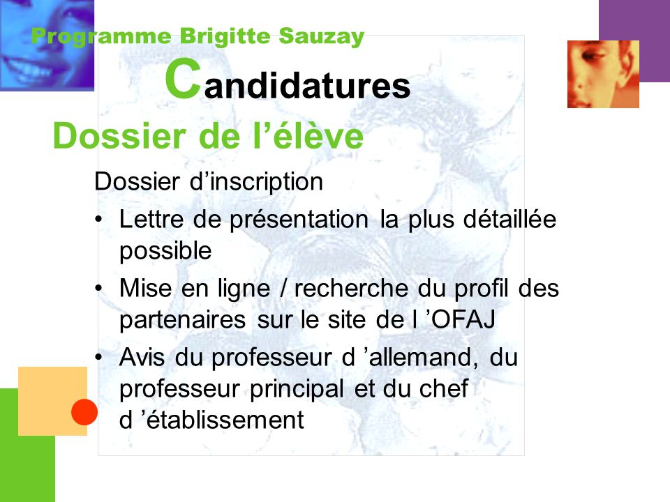 Candidatures Dossier de l'élève Dossier d'inscription