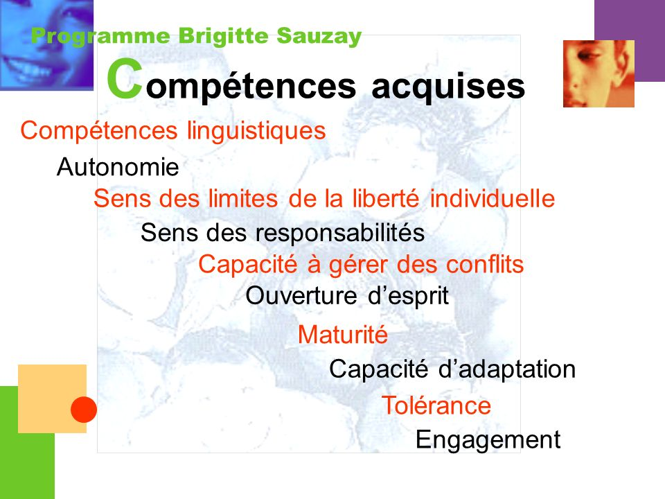Compétences acquises Compétences linguistiques Autonomie