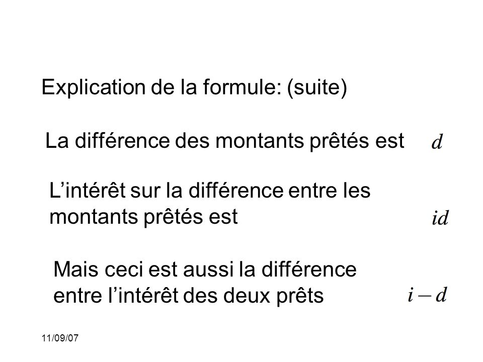 Explication de la formule: (suite)