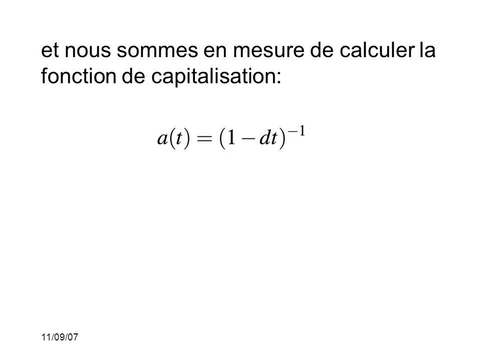 et nous sommes en mesure de calculer la fonction de capitalisation:
