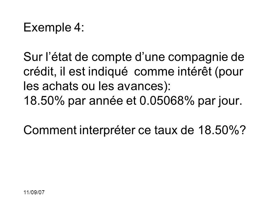 Exemple 4: Sur l'état de compte d'une compagnie de crédit, il est indiqué comme intérêt (pour les achats ou les avances): 18.50% par année et 0.05068% par jour. Comment interpréter ce taux de 18.50%