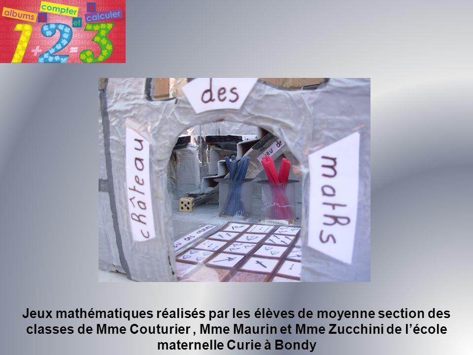 Jeux mathématiques réalisés par les élèves de moyenne section des classes de Mme Couturier , Mme Maurin et Mme Zucchini de l'école maternelle Curie à Bondy