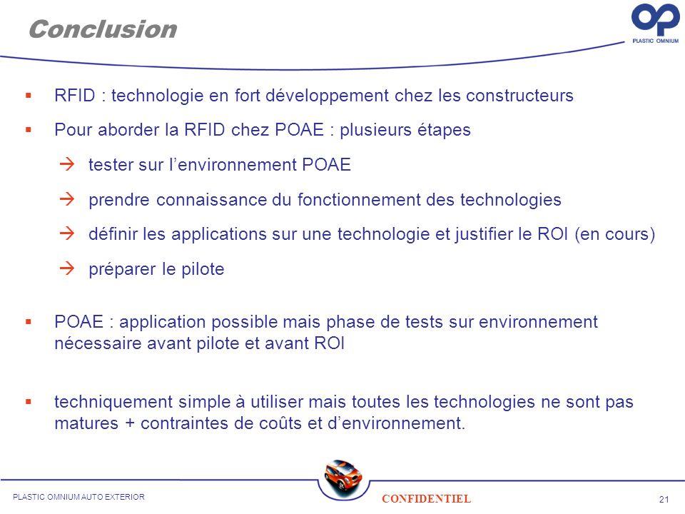 Conclusion RFID : technologie en fort développement chez les constructeurs. Pour aborder la RFID chez POAE : plusieurs étapes.