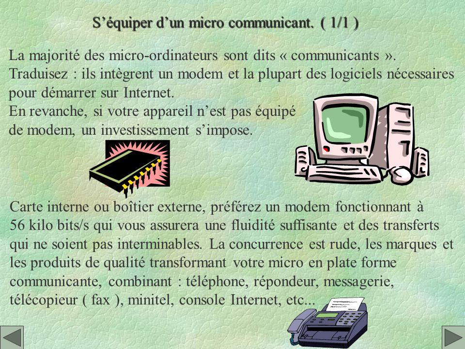 S'équiper d'un micro communicant. ( 1/1 )