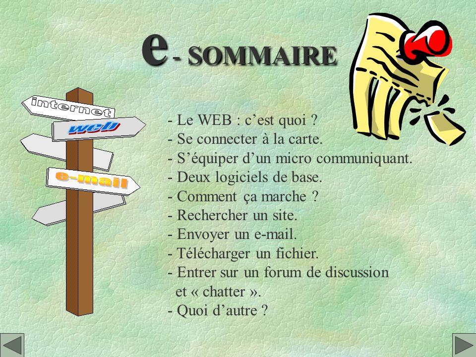 e - SOMMAIRE - Le WEB : c'est quoi - Se connecter à la carte.