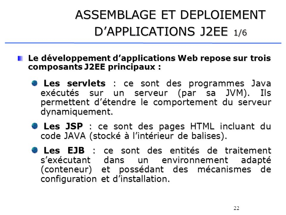 ASSEMBLAGE ET DEPLOIEMENT D'APPLICATIONS J2EE 1/6