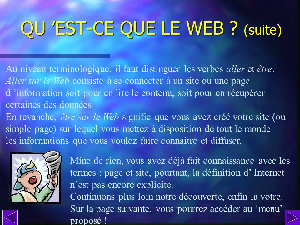 QU 'EST-CE QUE LE WEB (suite)