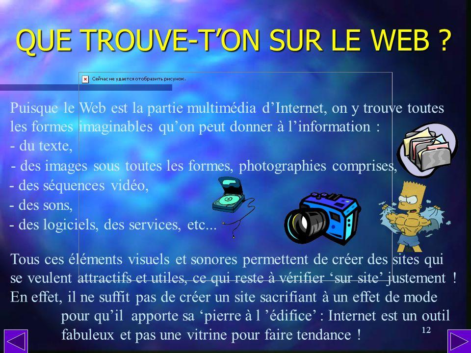 QUE TROUVE-T'ON SUR LE WEB