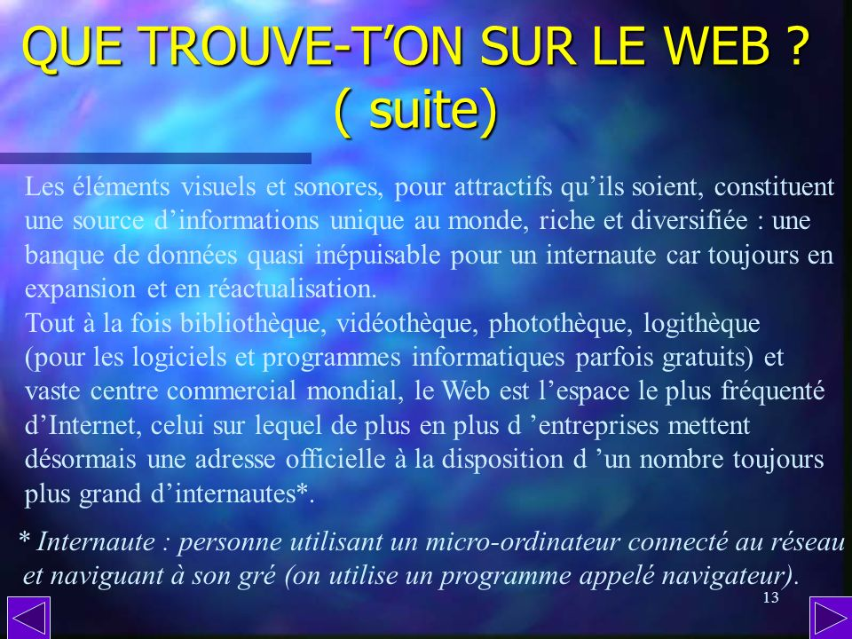 QUE TROUVE-T'ON SUR LE WEB ( suite)
