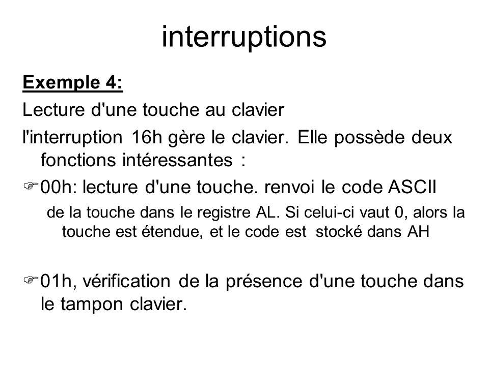 interruptions Exemple 4: Lecture d une touche au clavier