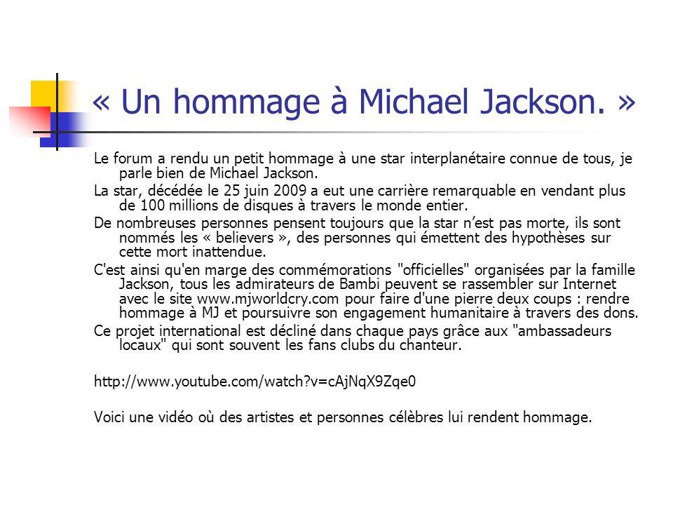 « Un hommage à Michael Jackson. »