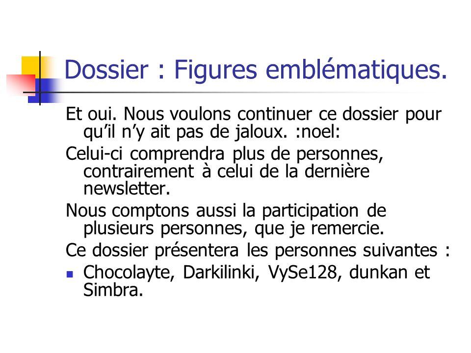Dossier : Figures emblématiques.
