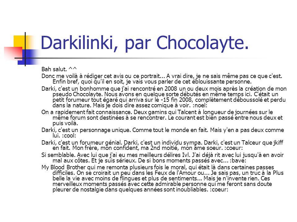 Darkilinki, par Chocolayte.
