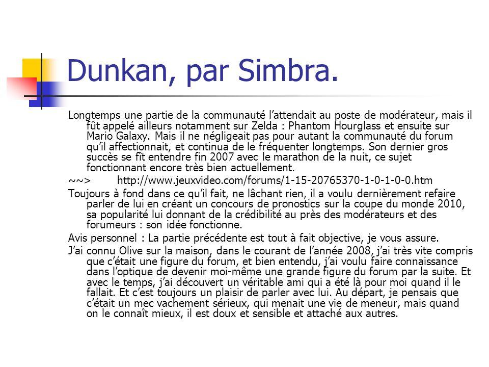 Dunkan, par Simbra.