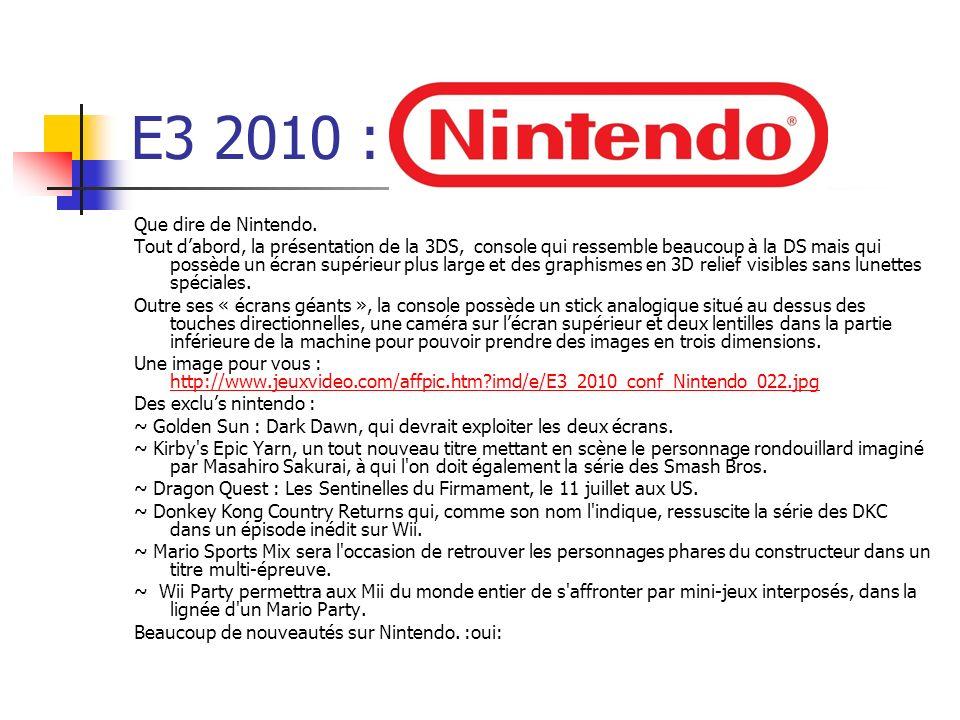 E3 2010 : Que dire de Nintendo.