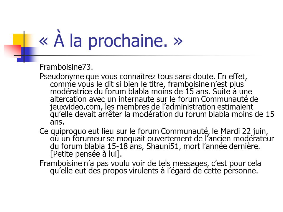« À la prochaine. » Framboisine73.