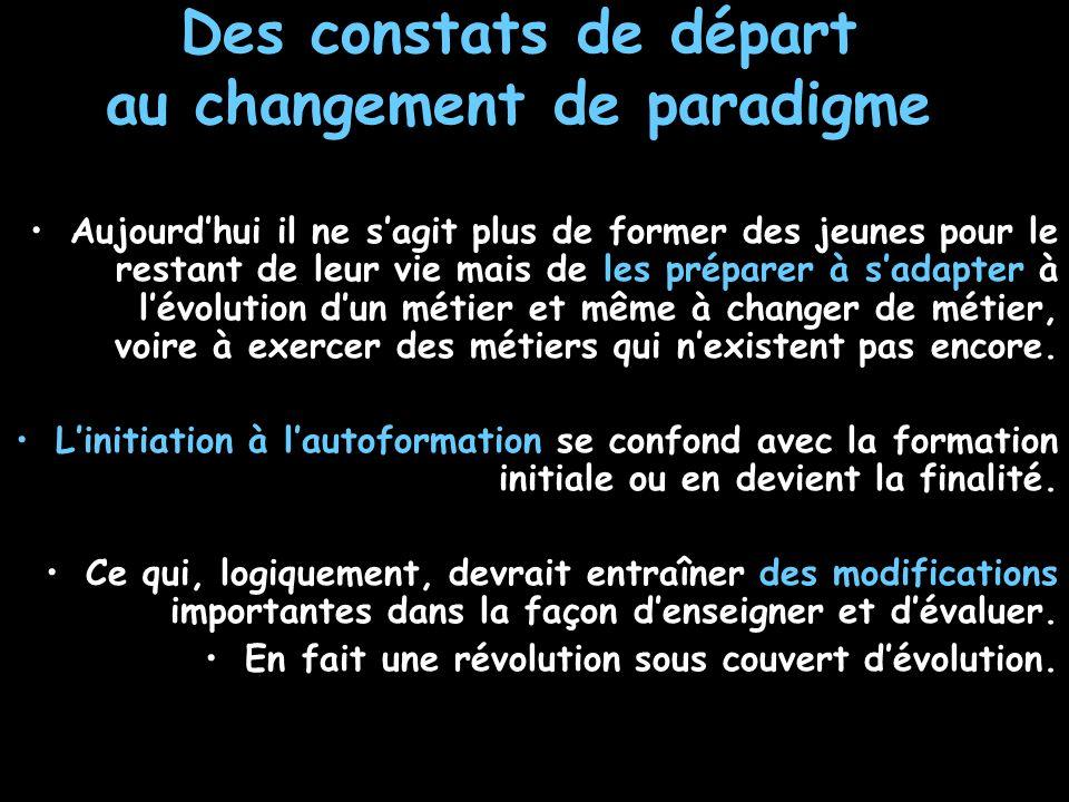 Des constats de départ au changement de paradigme
