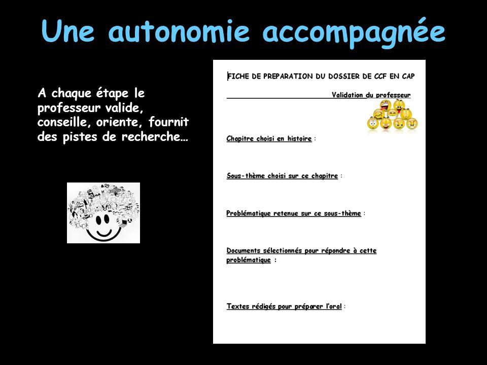 Une autonomie accompagnée
