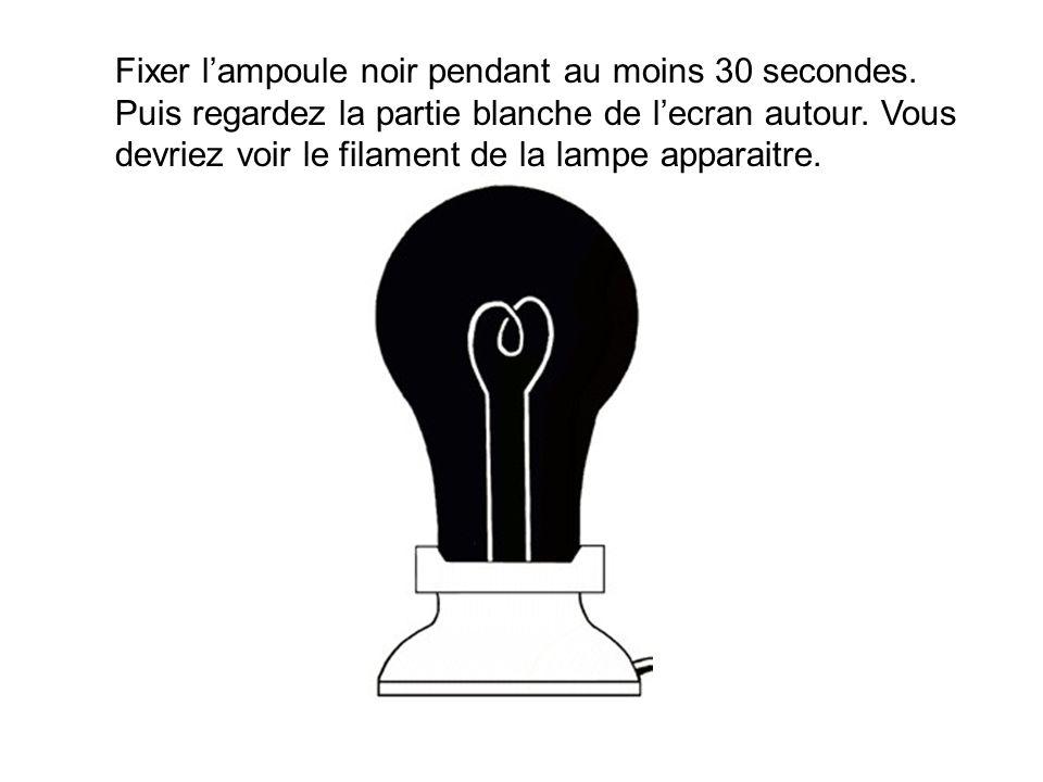 Fixer l'ampoule noir pendant au moins 30 secondes