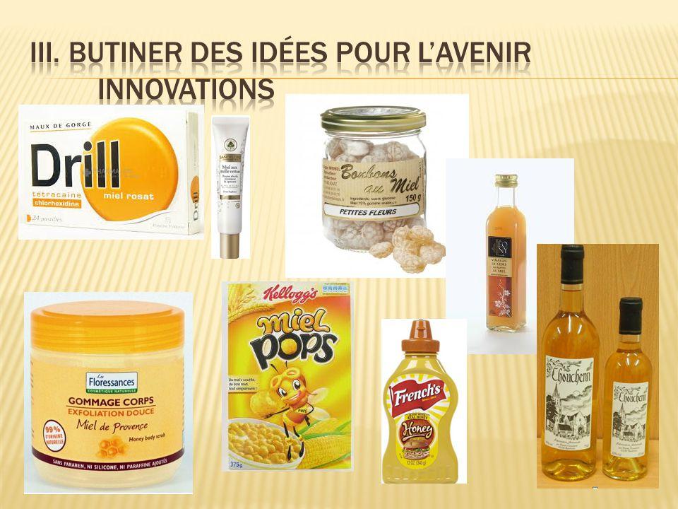 III. Butiner des idées pour l'avenir Innovations
