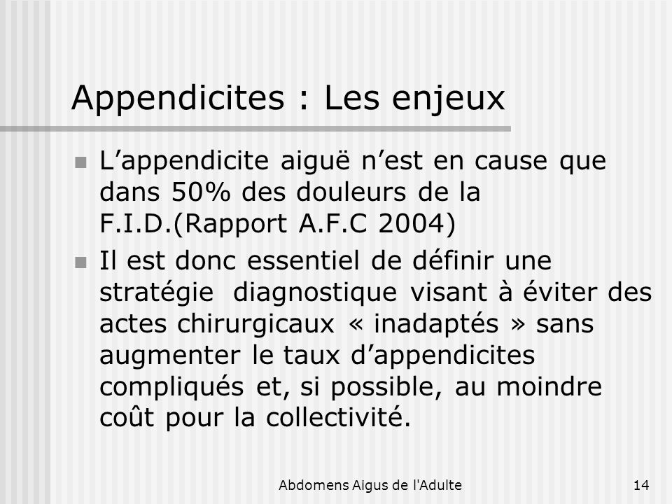 Appendicites : Les enjeux
