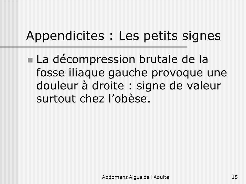 Appendicites : Les petits signes