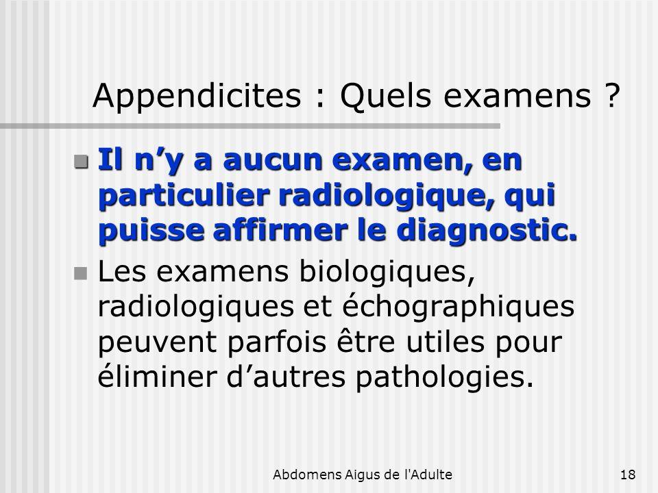 Appendicites : Quels examens