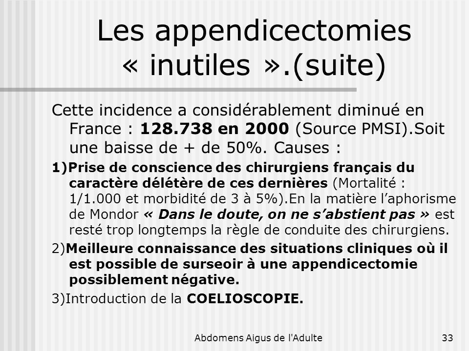 Les appendicectomies « inutiles ».(suite)