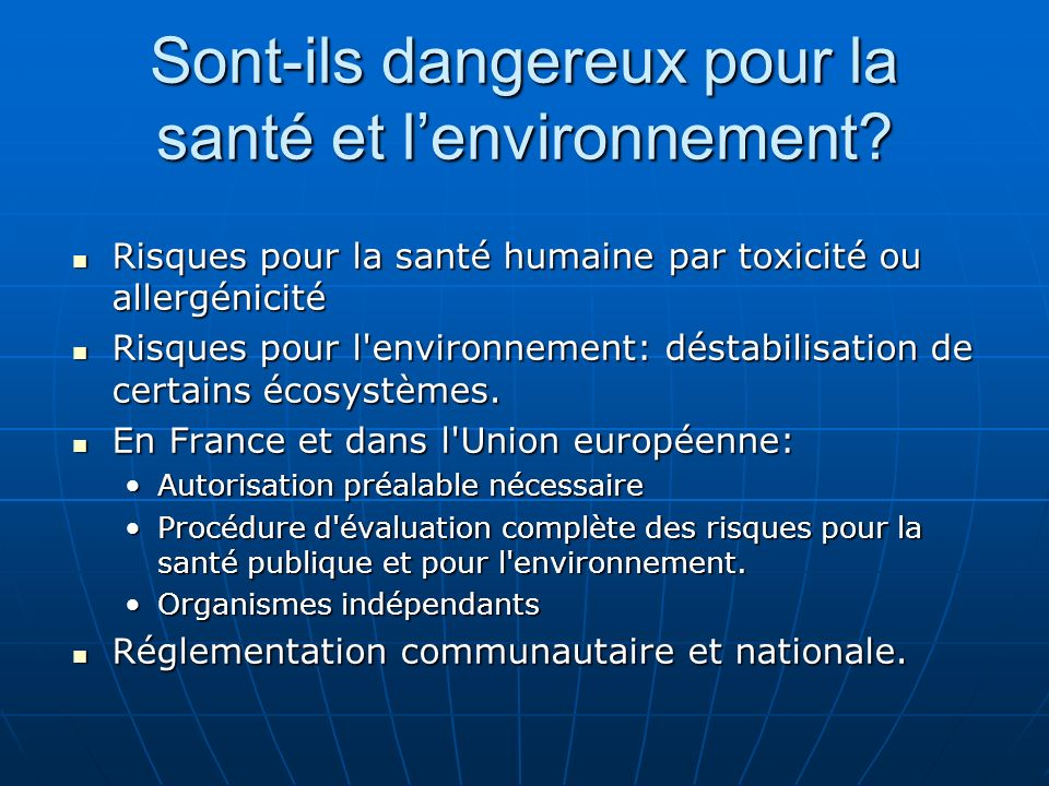 Sont-ils dangereux pour la santé et l'environnement