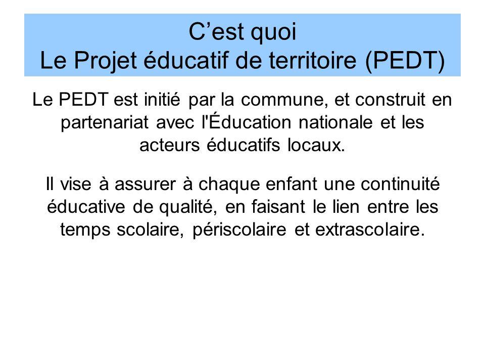 C'est quoi Le Projet éducatif de territoire (PEDT)