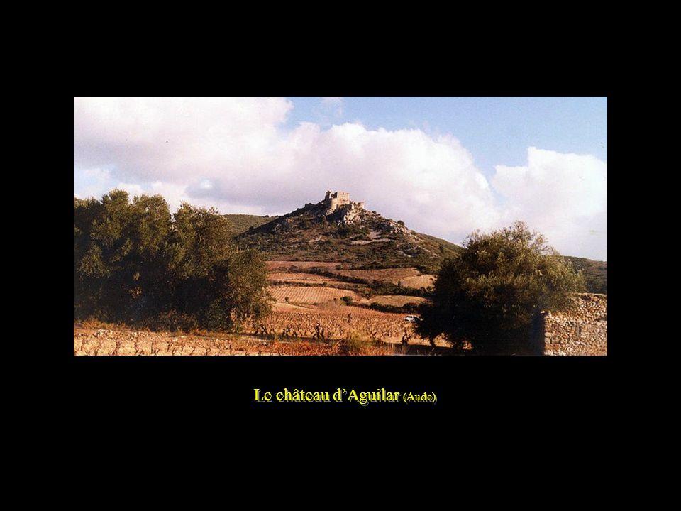 Le château d'Aguilar (Aude)