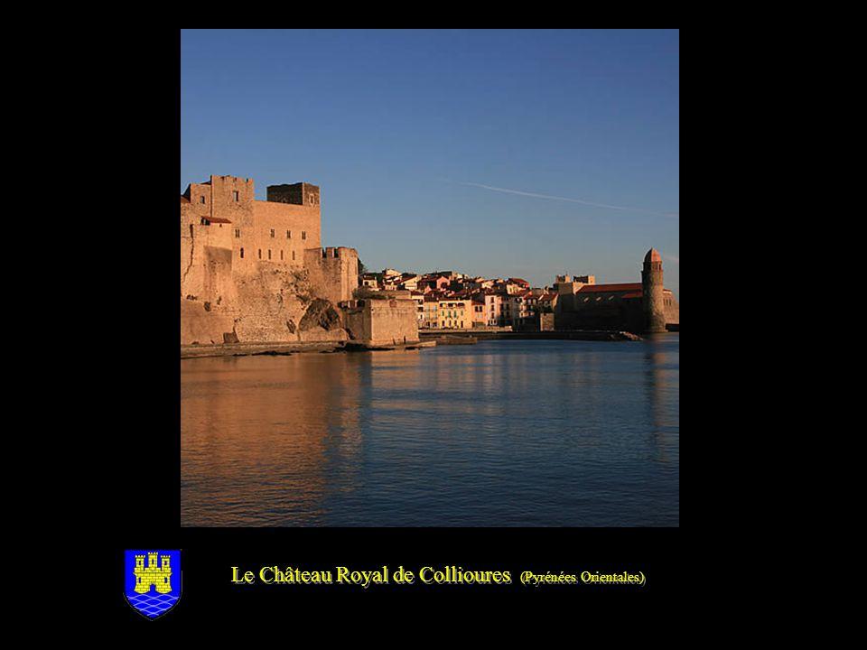 Le Château Royal de Collioures (Pyrénées Orientales)
