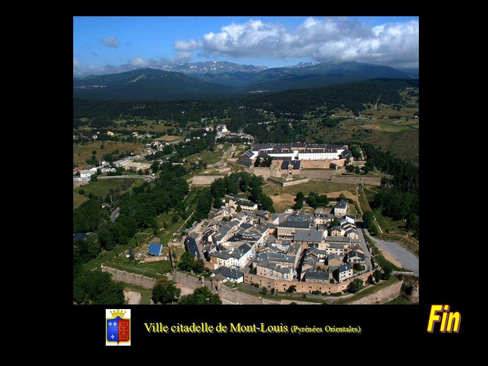 Ville citadelle de Mont-Louis (Pyrénées Orientales)