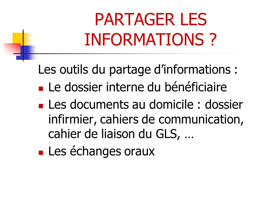 PARTAGER LES INFORMATIONS