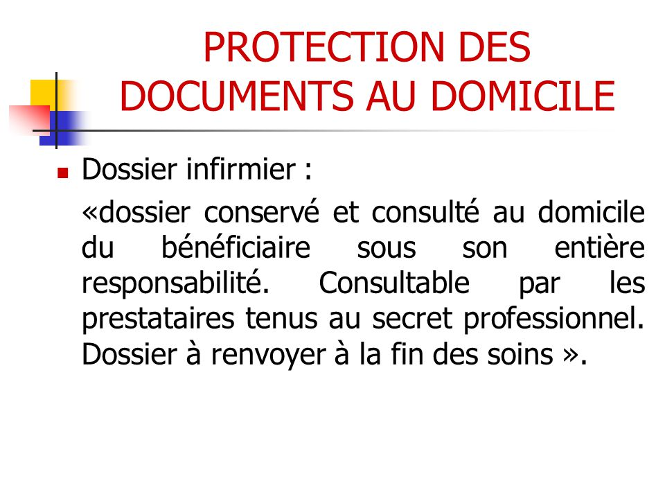PROTECTION DES DOCUMENTS AU DOMICILE