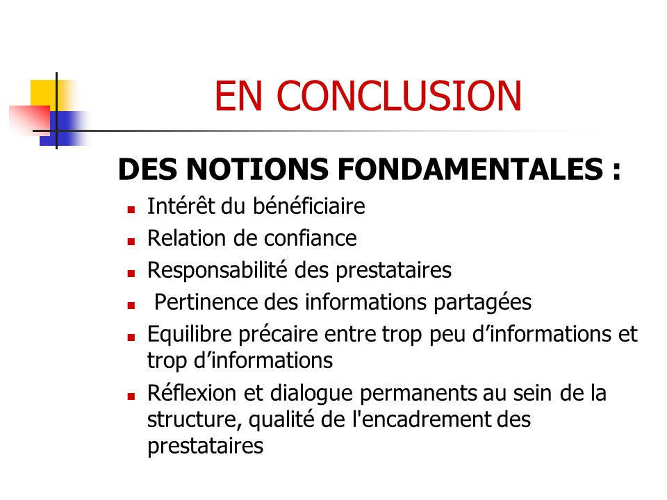 DES NOTIONS FONDAMENTALES :