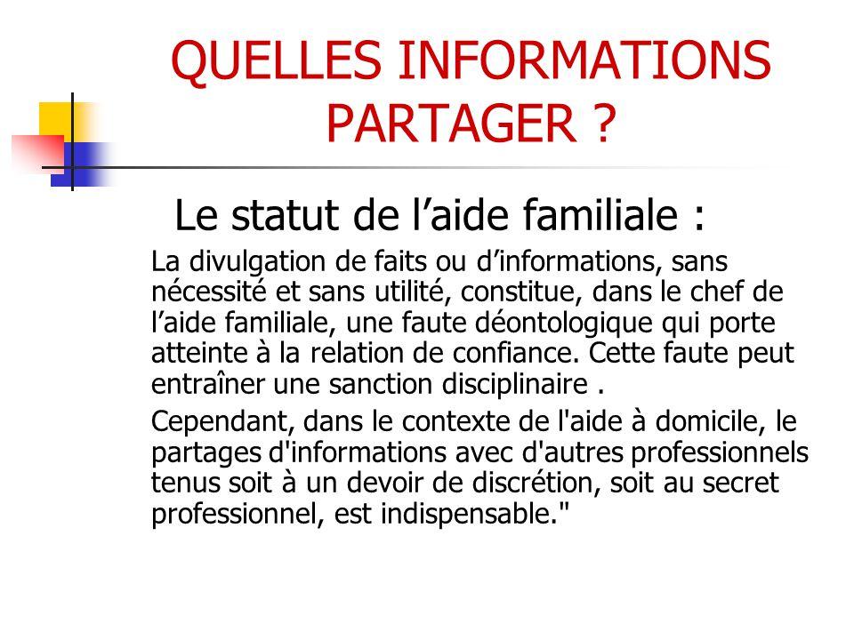 QUELLES INFORMATIONS PARTAGER