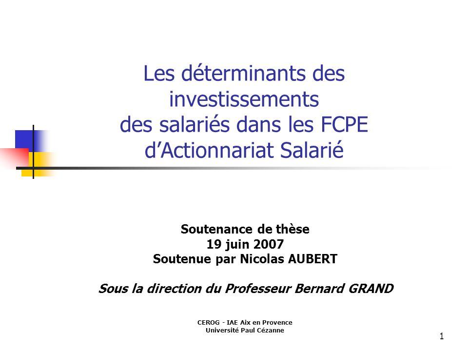 Les déterminants des investissements des salariés dans les FCPE d'Actionnariat Salarié