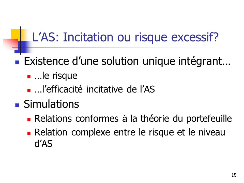 L'AS: Incitation ou risque excessif