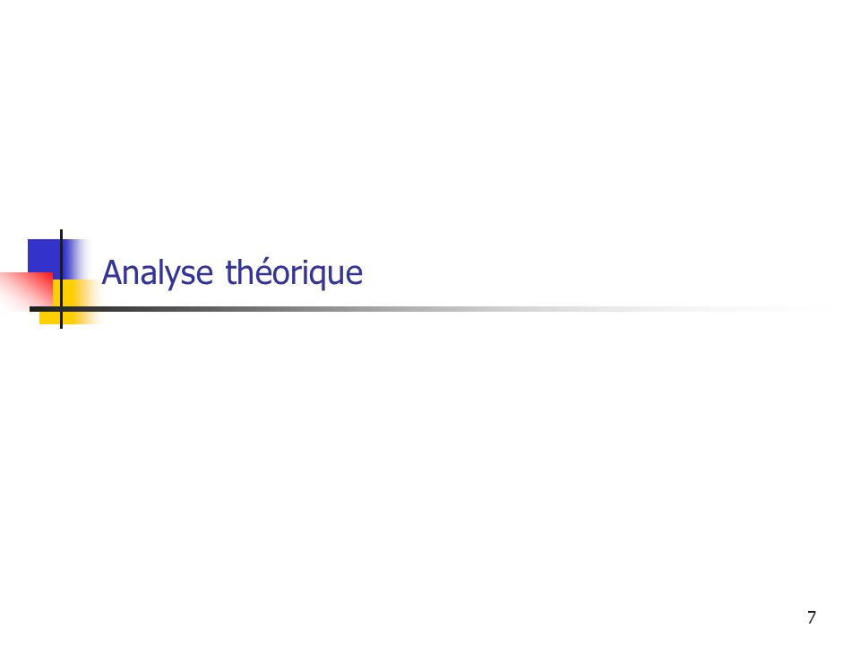Analyse théorique L'analyse théorique