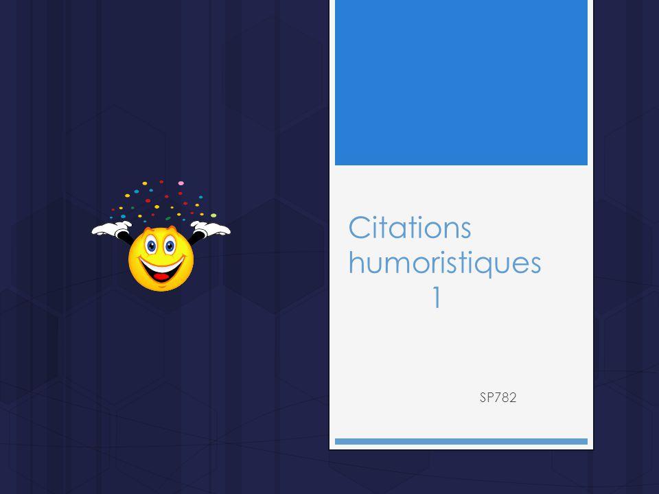 Citations humoristiques 1