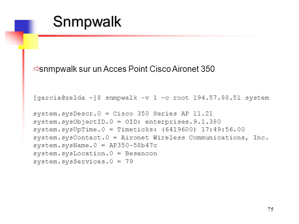 Snmpwalk snmpwalk sur un Acces Point Cisco Aironet 350